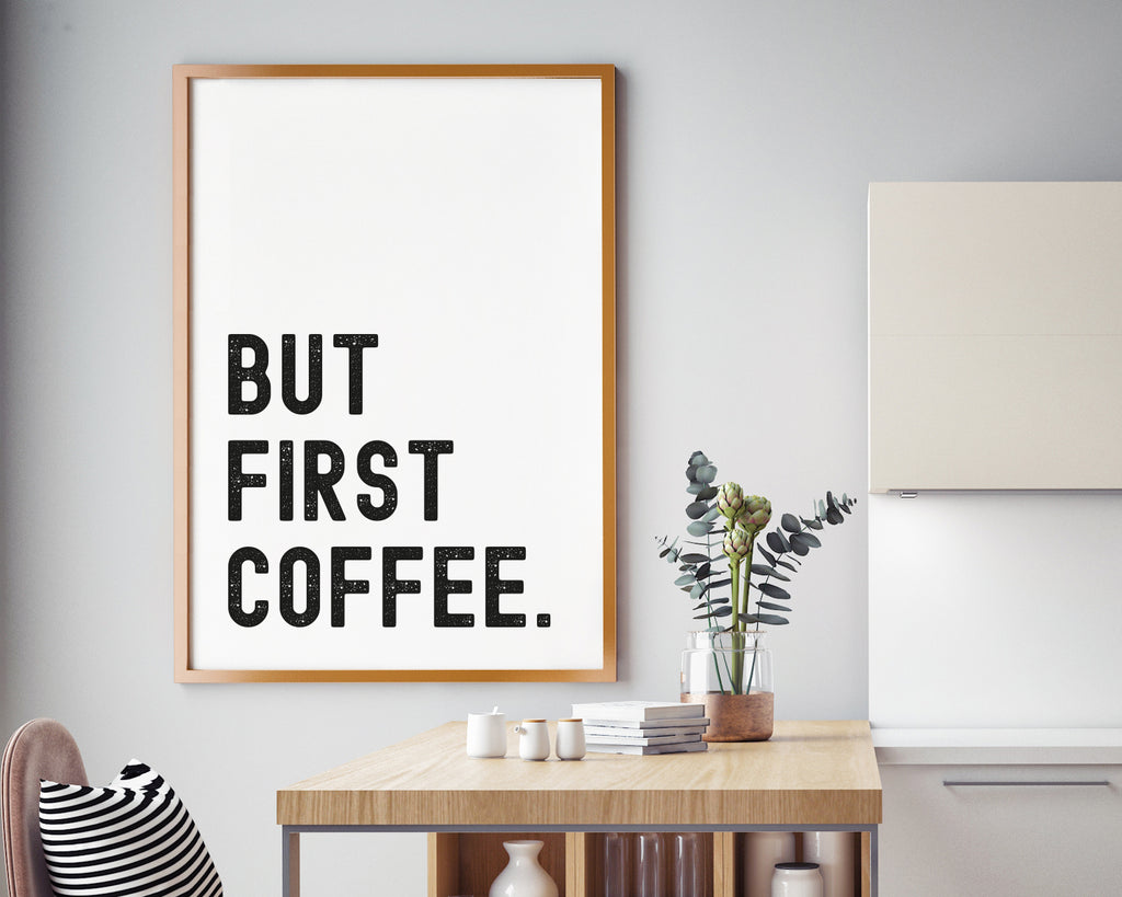 But First Coffee Typography Quote Minimal Poster Print