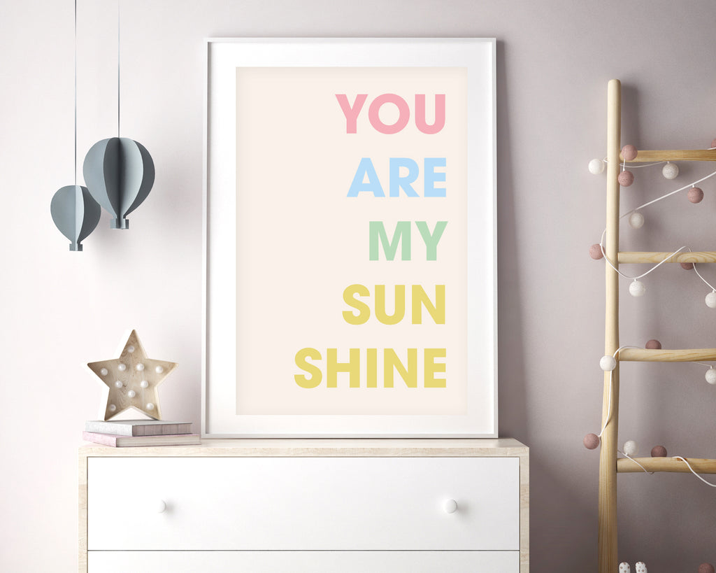 You Are My Sunshine Quote Poster