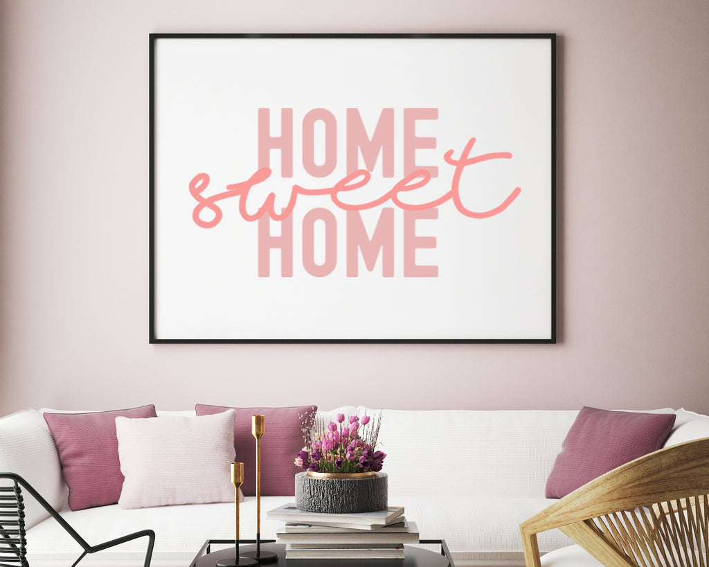 Home Sweet Home Typography Print