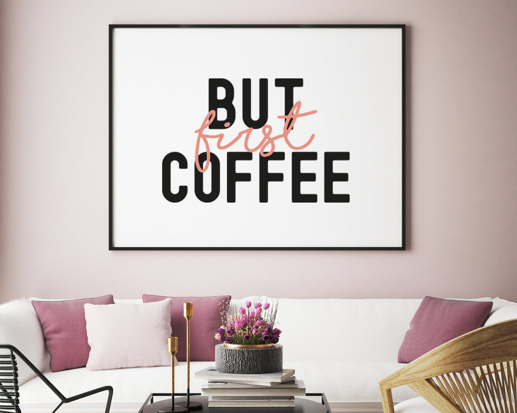But First Coffee Typography Print