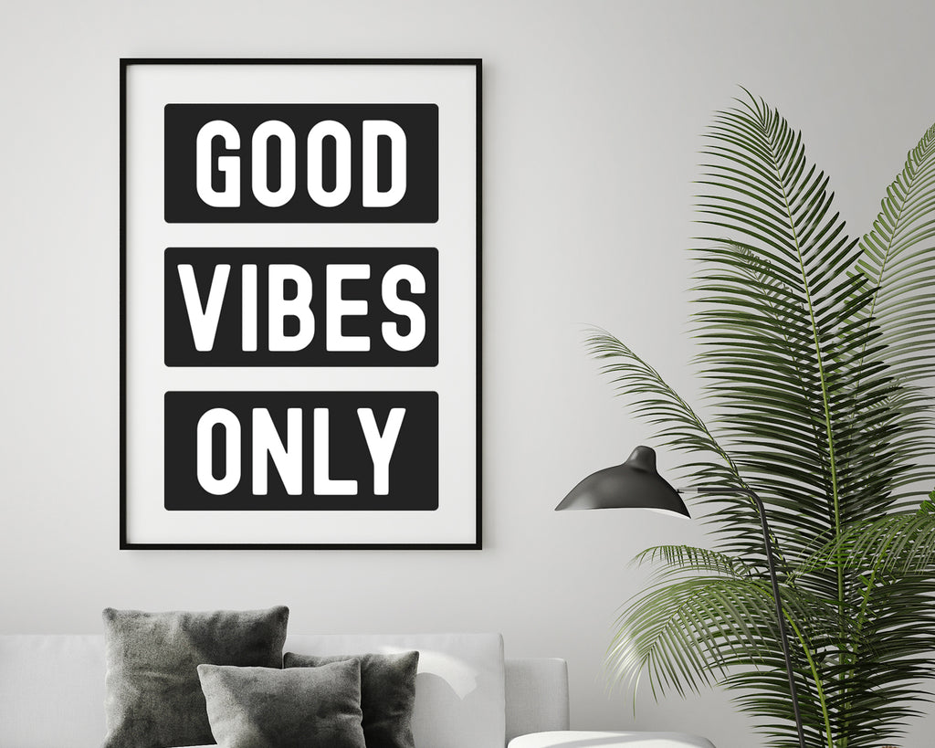 Good Vibes Only Quote Print