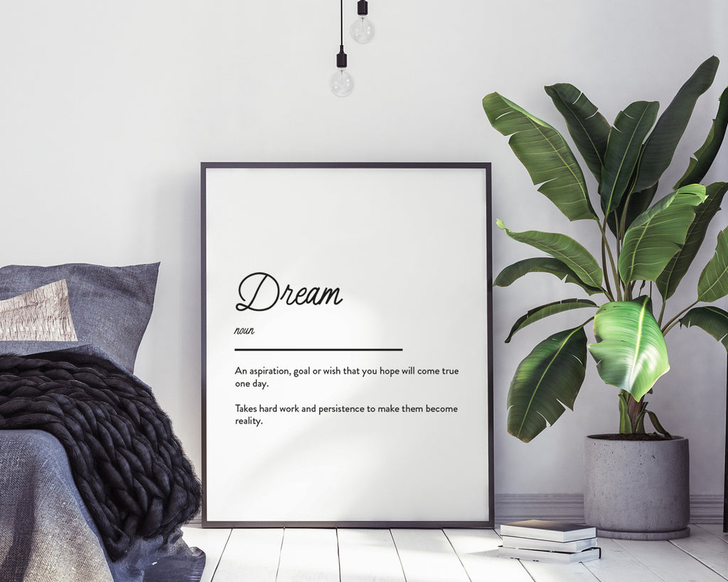 Dream Definition Quote Print