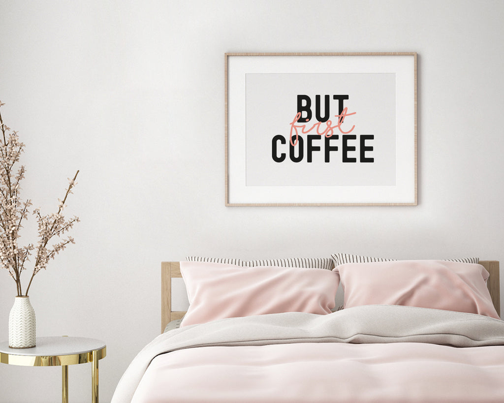 But First Coffee Typography Wall Art Print
