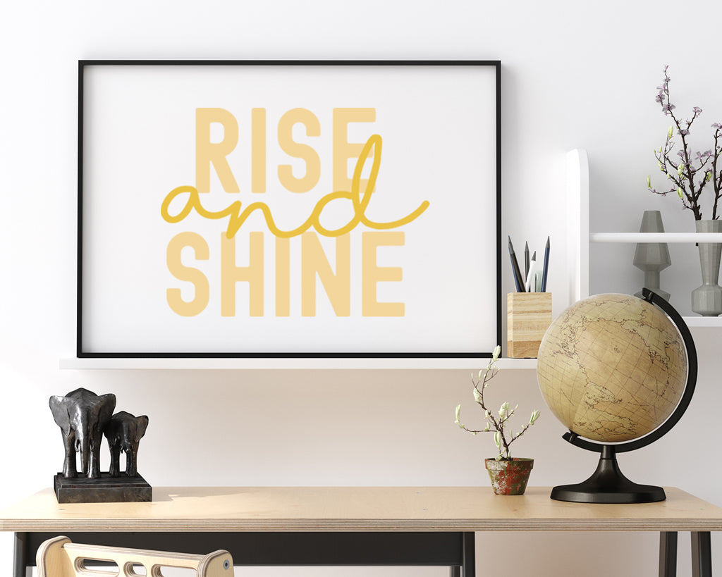 Rise And Shine Typography Print