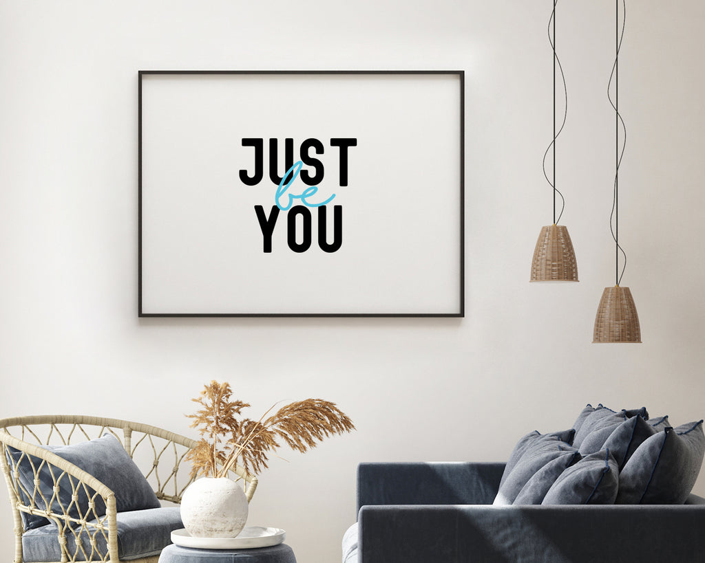 Just Be You Typography Print