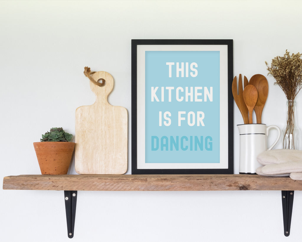 This Kitchen Is For Dancing Typography Print