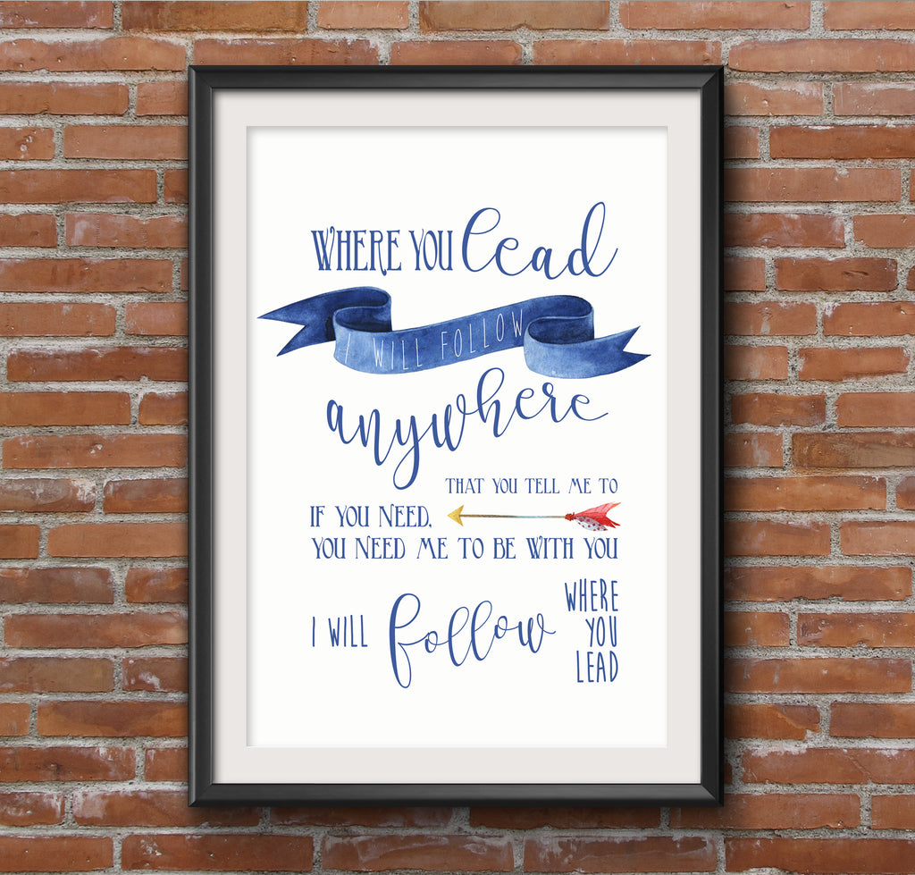 Gilmore Girls Where You Lead Quote Poster