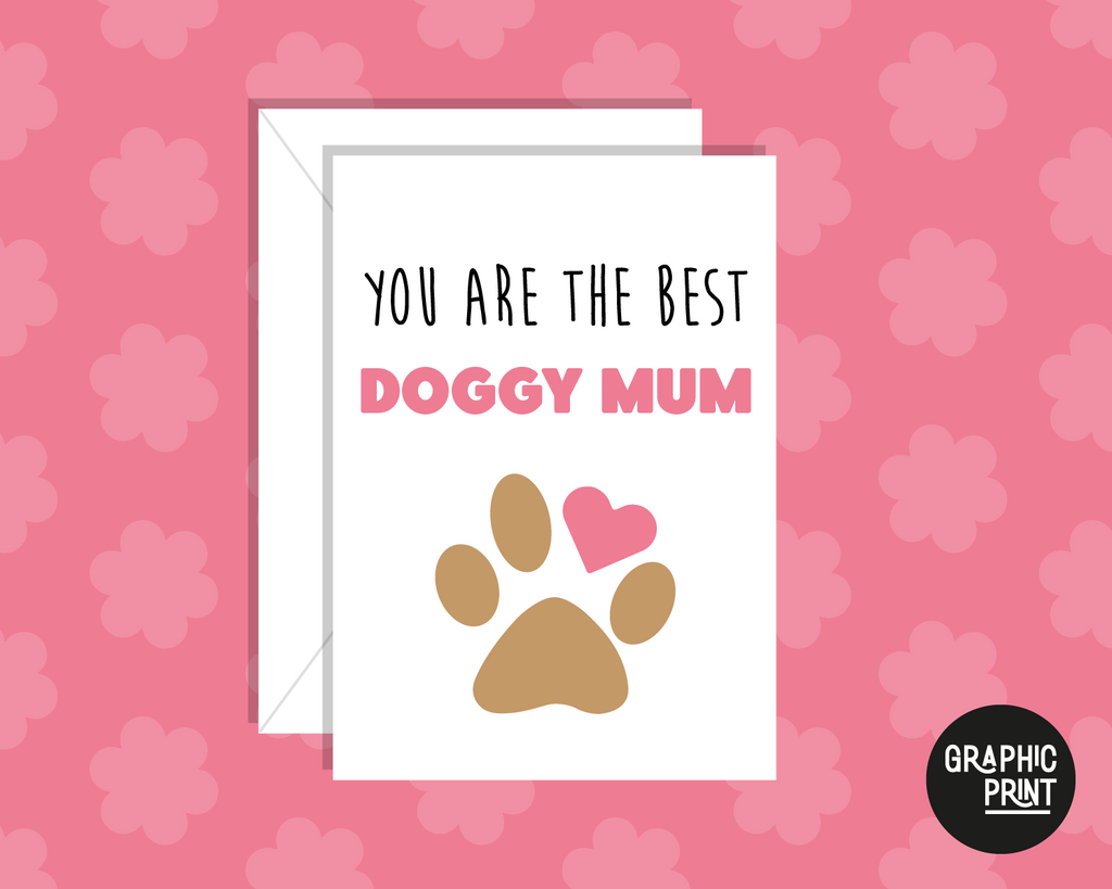 You Are The Best Doggy Mum, Happy Mother's Day Card