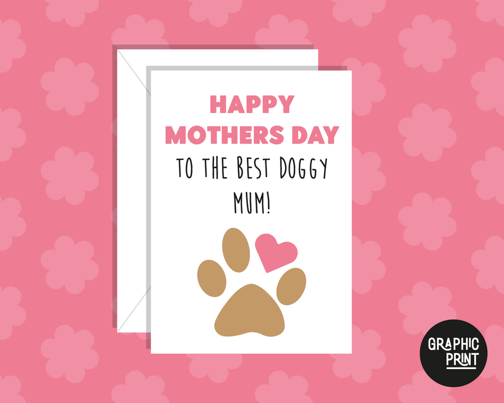Happy Mothers Day To The Best Doggy Mum, Happy Mother's Day Card