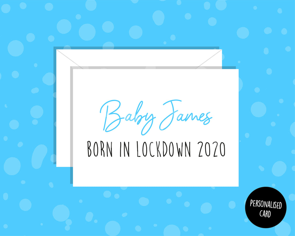 Personalised Born In Lockdown, Pandemic New Baby Card
