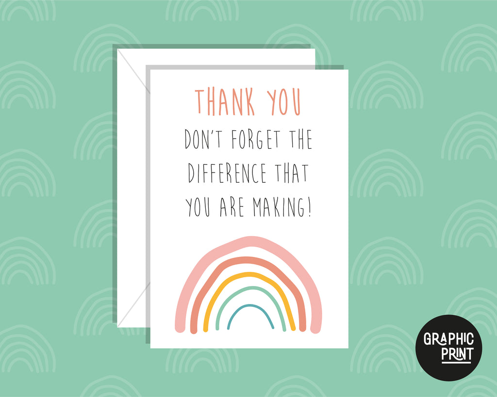 Remember The Difference You Make, Thank You Greeting Card