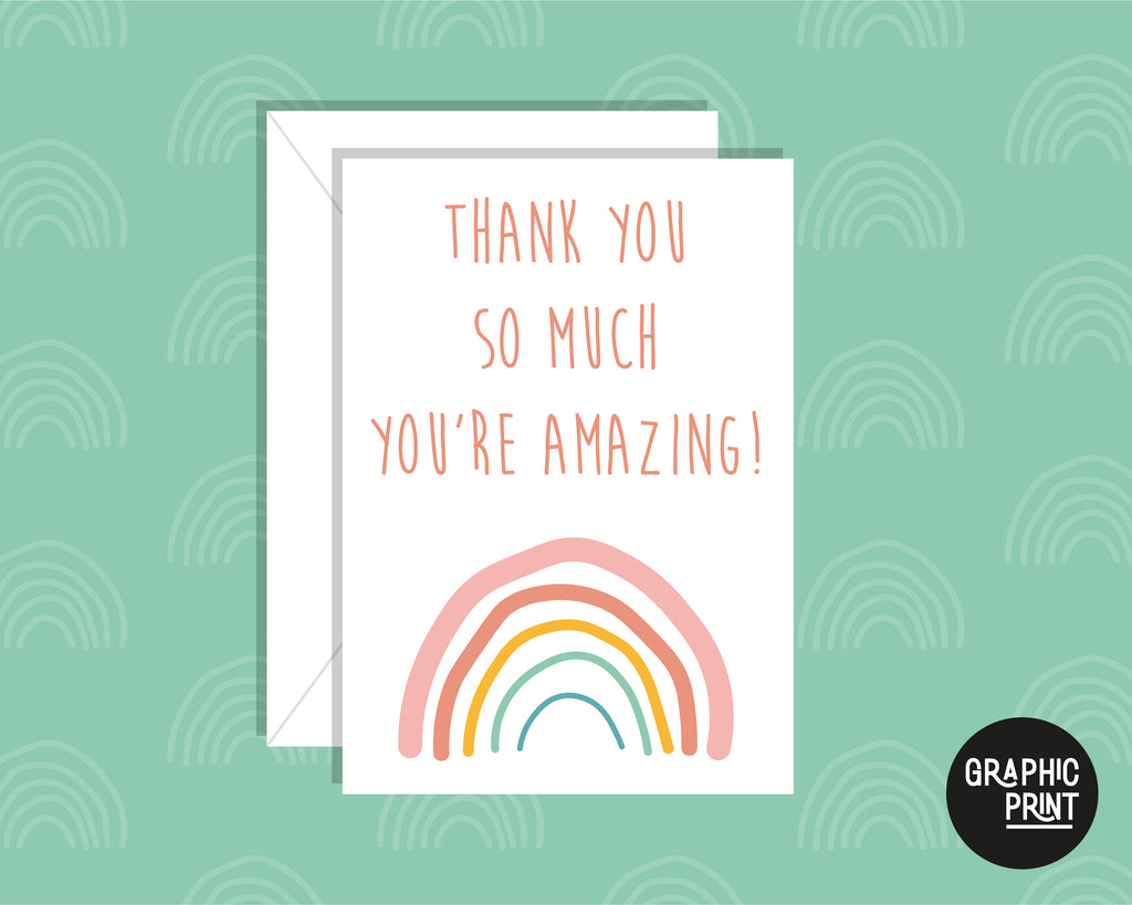 You're Amazing Thank You So Much, Thank You Greeting Card