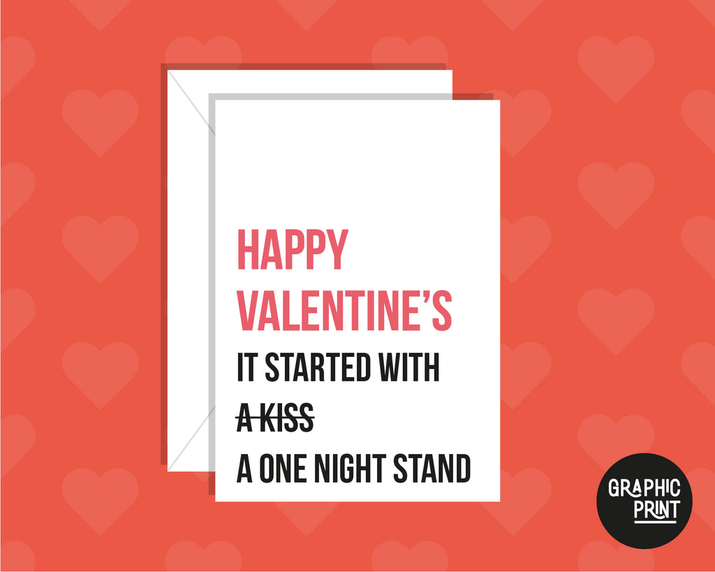 It Started With A One Night Stand Funny Valentine's Day Card