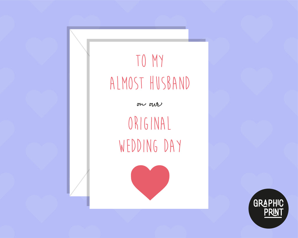 Almost Husband On Our Original Wedding Day Greeting Card