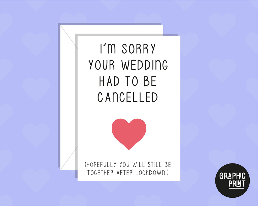 I'm Sorry Your Wedding Is Cancelled, Postponed Wedding Day Card