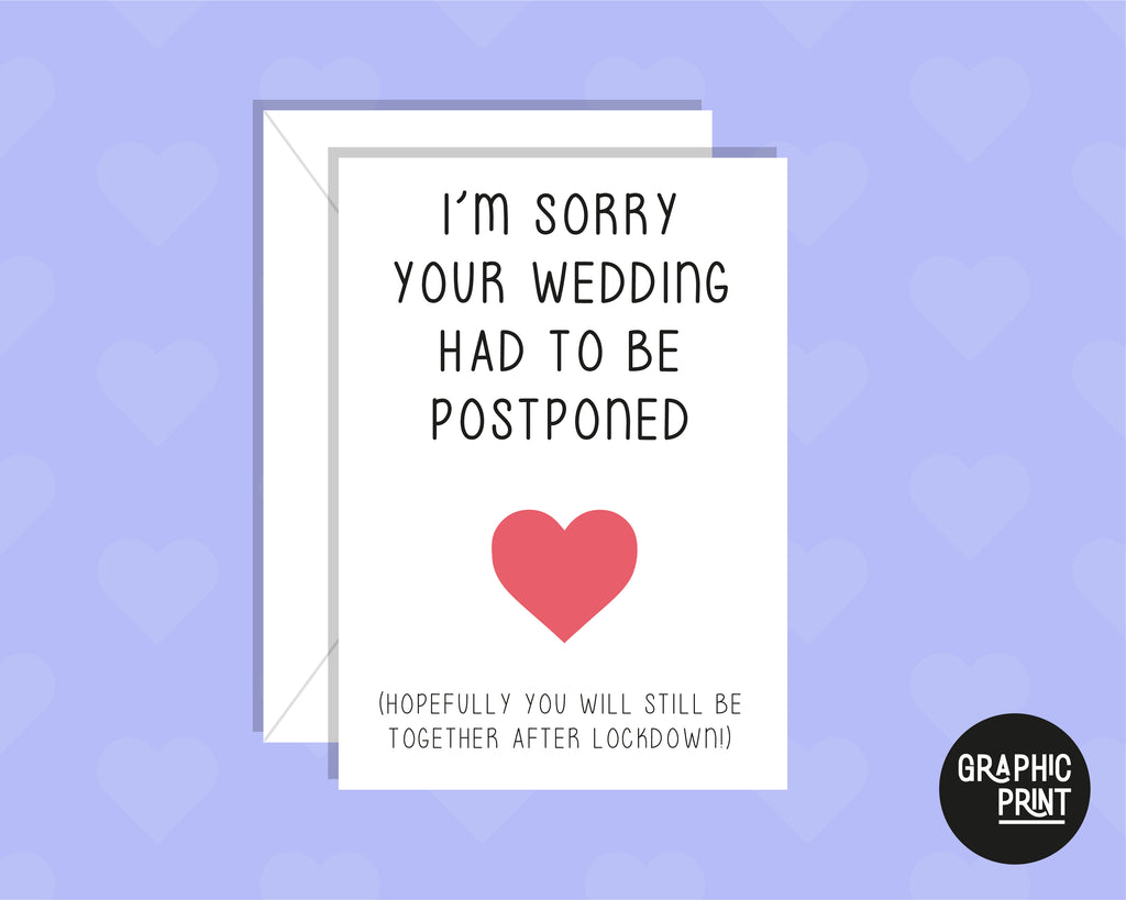 I'm Sorry Your Wedding Is Postponed, Delayed Wedding Day Card