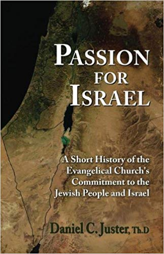 Passion for Israel: A Short History of the Evangelical Church's Support of Israel and the Jewish People.