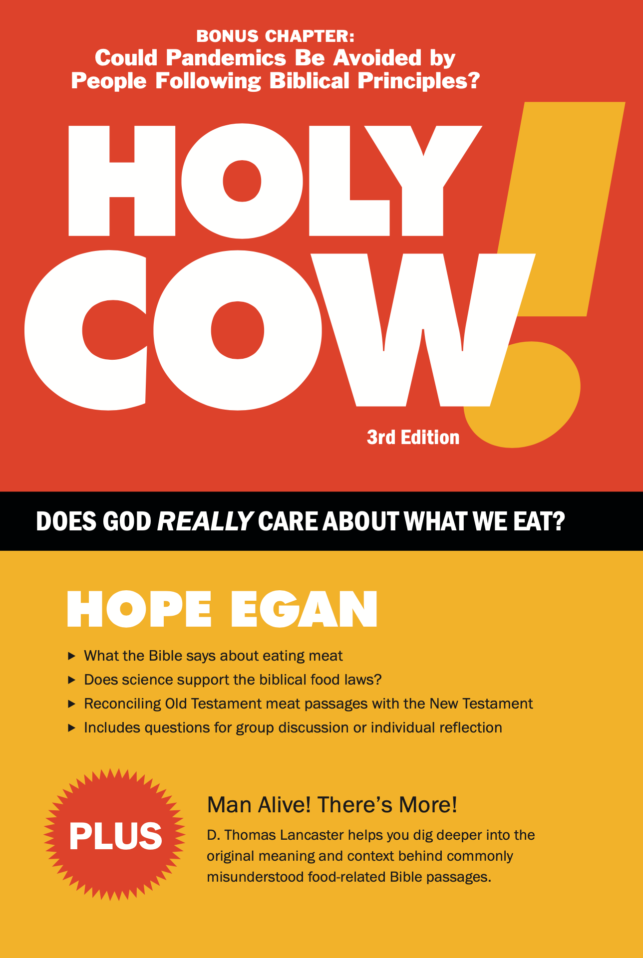 Holy Cow! Does God Really Care About What We Eat? by Hope Egan