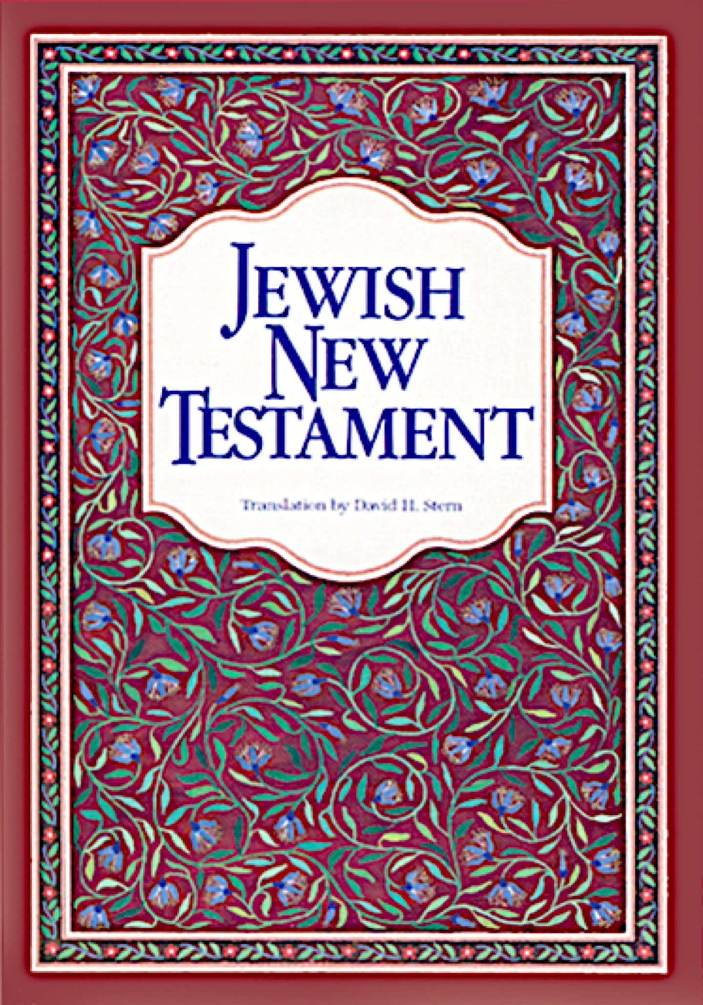 Jewish New Testament: A Translation by David H. Stern