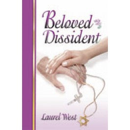 Beloved Dissident by Laurel West