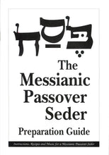 Load image into Gallery viewer, The Messianic Passover Haggadah