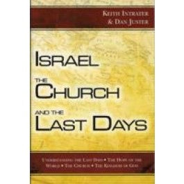 Israel The Church and the Last Days