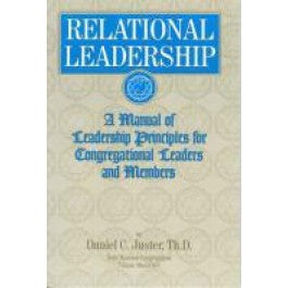 Relational Leadership by Dan Juster