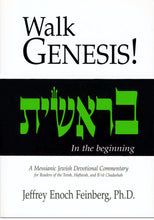 Load image into Gallery viewer, Walk Genesis!  A Messianic Jewish Devotional Commentary by Jeffrey Enoch Feinberg, PhD