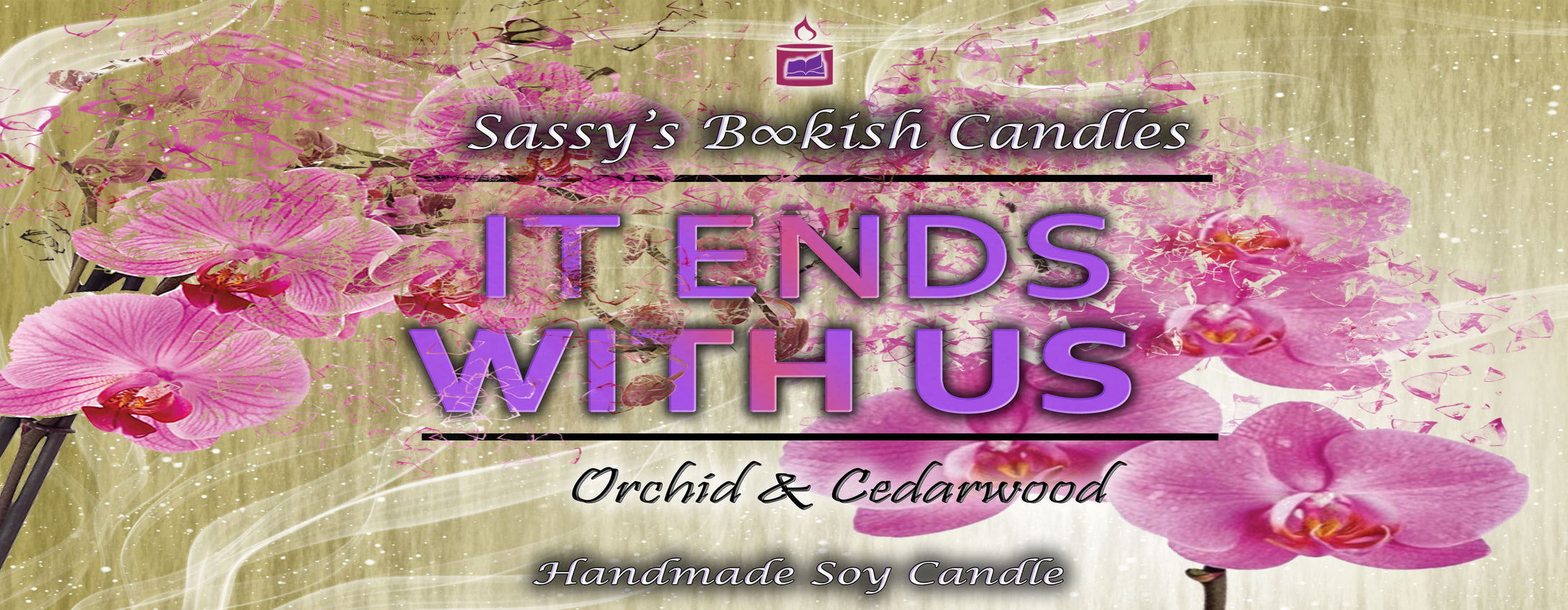 It Ends with us - Orchid & Cedarwood - Bookish Candle
