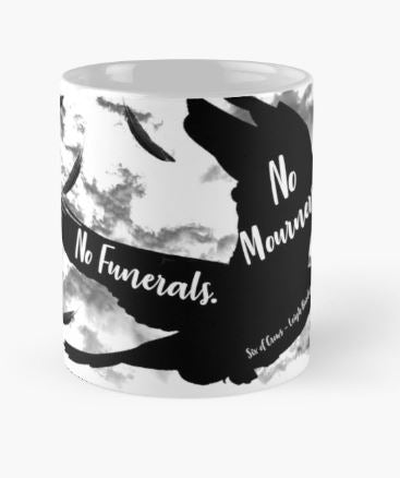 eebd1572bc4 No Mourners No Funerals - Bookish Mug