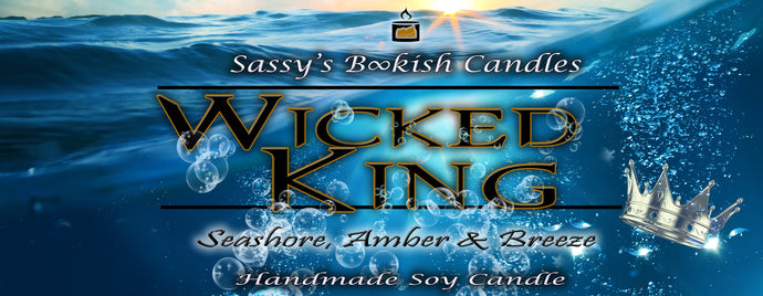 Wicked King - Seashore, Amber & Musk - Bookish Candle