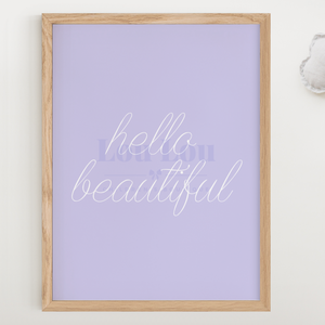Hello Beautiful - Purple - digital file