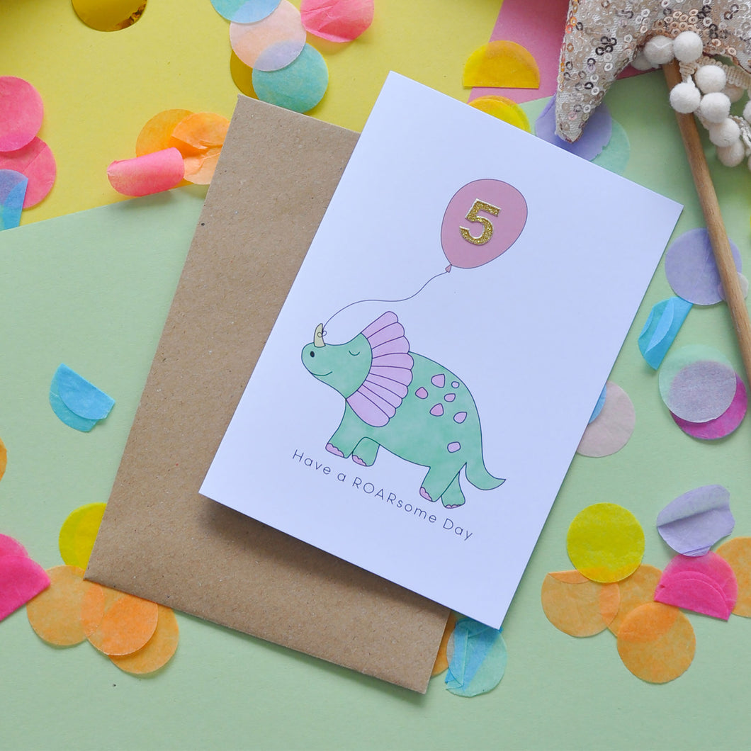 Have a ROARsome Day - Triceratops Birthday Card (add a gold number)