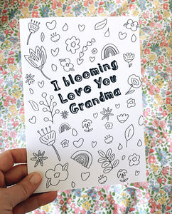 'I Blooming Love You Grandma' Mother's Day Colouring Card