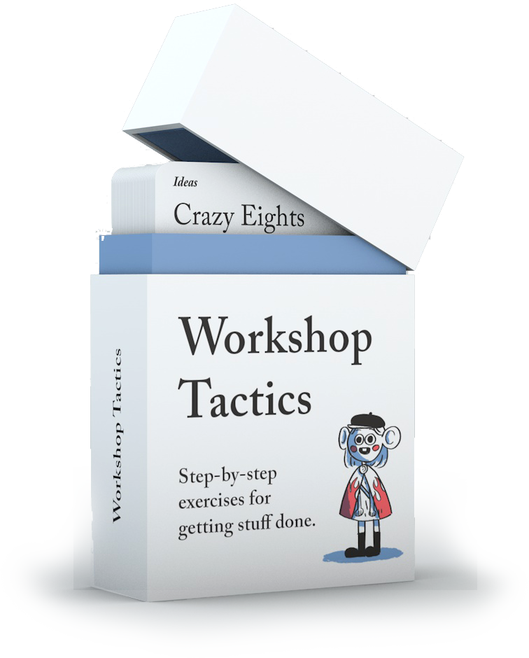 The first mock-up of the Workshop Tactics product.