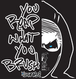 "WAVE REAPER ""YOU REAP WHAT YOU BRUSH"" TEE"