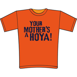 Your Mother's a Hoya!