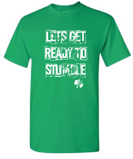 StPaddys- Ready to Stumble Hilaritee