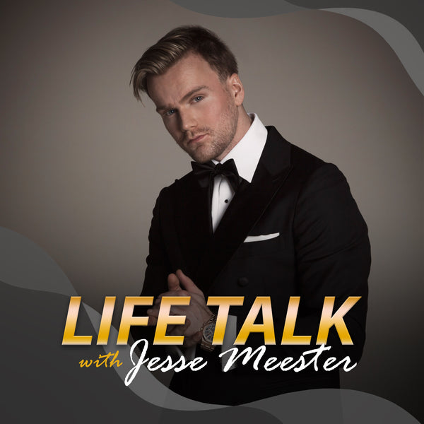 "PODCAST ""Life Talk With Jesse Meester"""