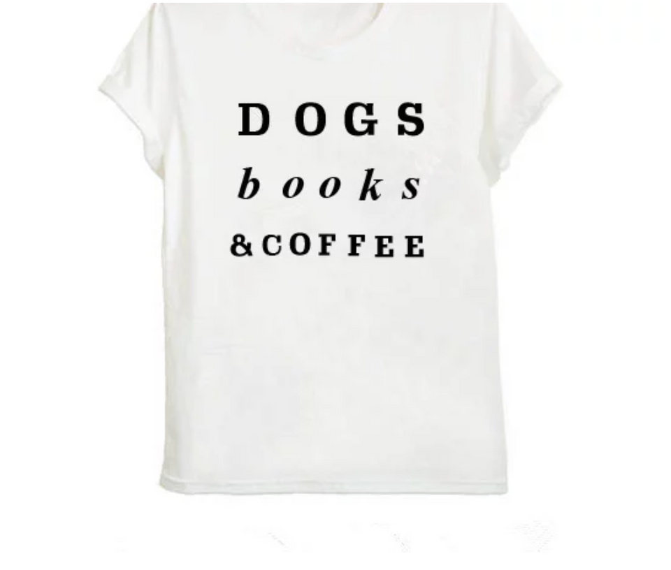 Dogs, Books & Coffee T-shirt