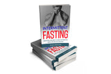 INTERMITTENT FASTING SIMPLIFIED FOR BODY & MIND