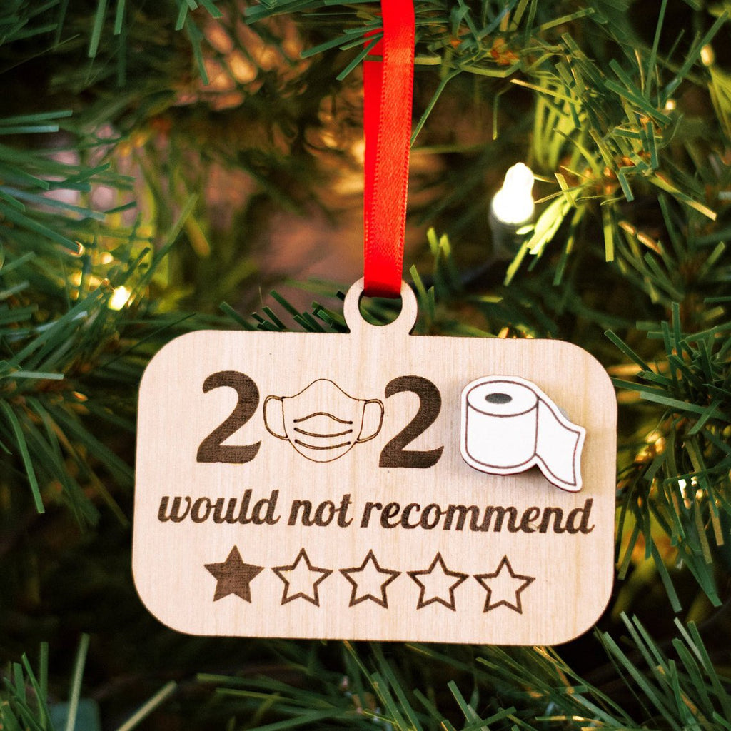 2020 Would Not Recommend, Funny Christmas Ornament