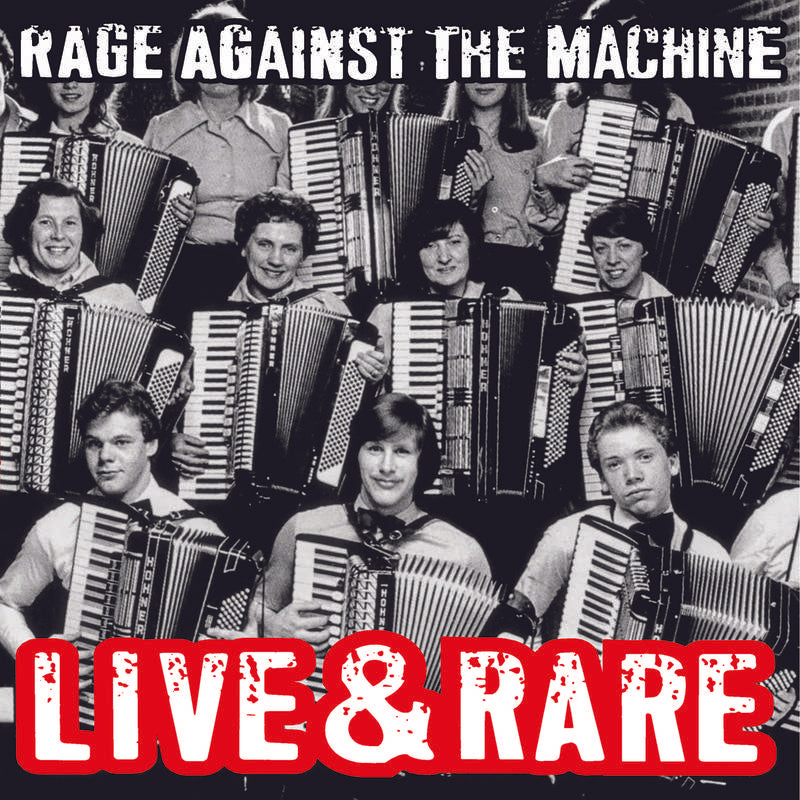 Rage Against the Machine - Live and Rare - Morrow Audio Records