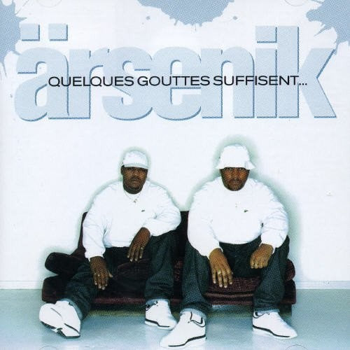 Arsenik - Quelques Gouttes Suffisent… - Morrow Audio Records