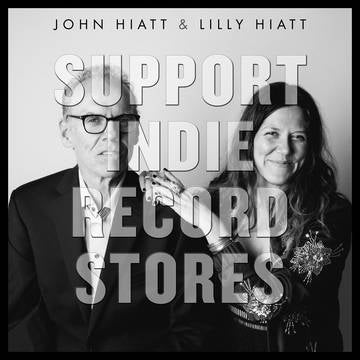John & Lilly Hiatt - You Must Go/All Kinds of People - Morrow Audio Records