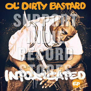 Ol' Dirty Bastard - Intoxicated EP - Morrow Audio Records
