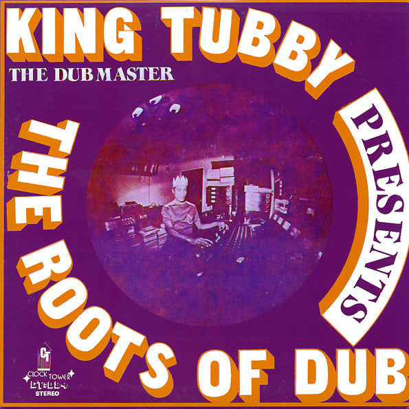 King Tubby - The Roots of Dub - Morrow Audio Records