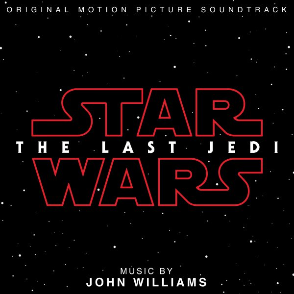 John Williams - Star Wars: The Last Jedi (OST) - Morrow Audio Records