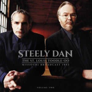 Steely Dan - The St. Louis Toodle-oo: Missouri Broadcast 1993, Volume Two [2LP/180G] - Morrow Audio Records