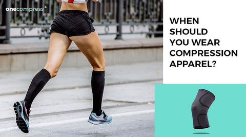When Should You Wear Compression Apparel? - Onecompress